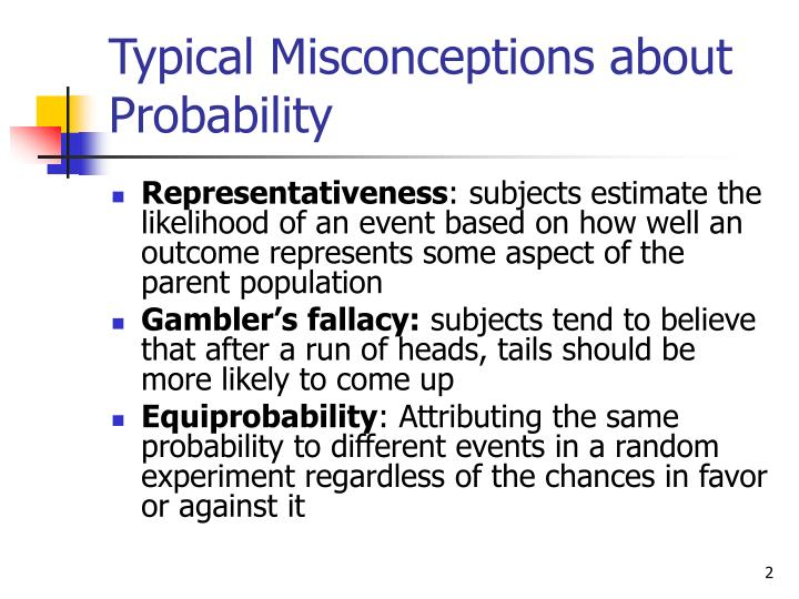 Typical misconceptions about probability