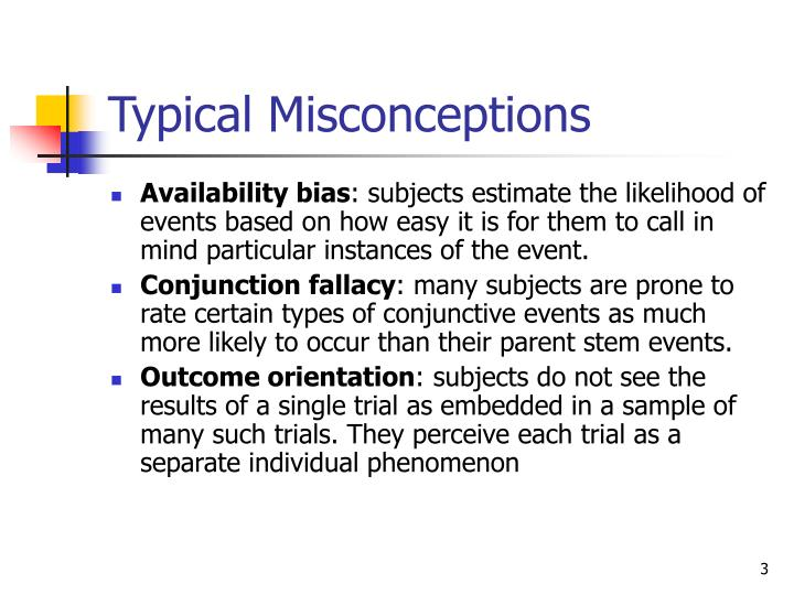 Typical misconceptions