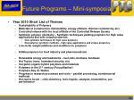 future programs mini symposia