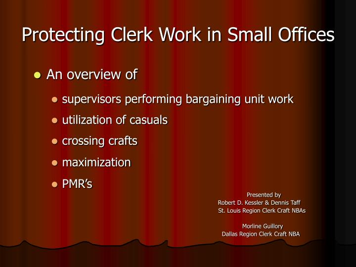 Protecting clerk work in small offices