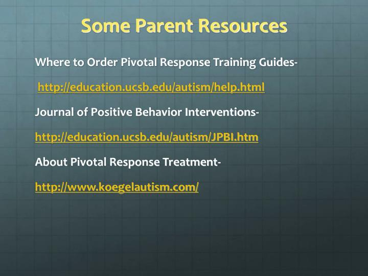 Some Parent Resources