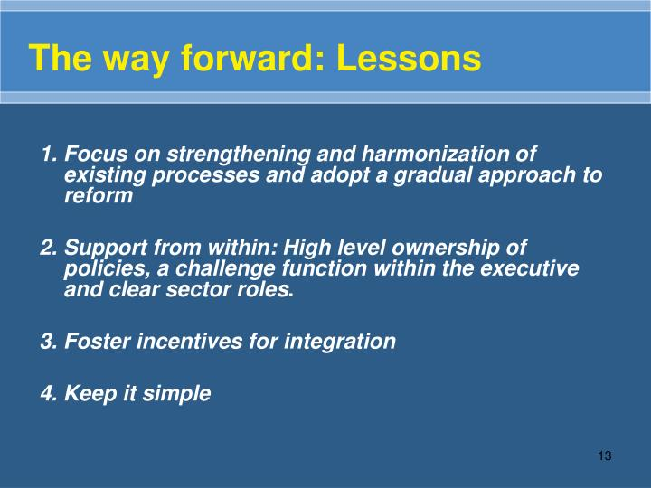 The way forward: Lessons