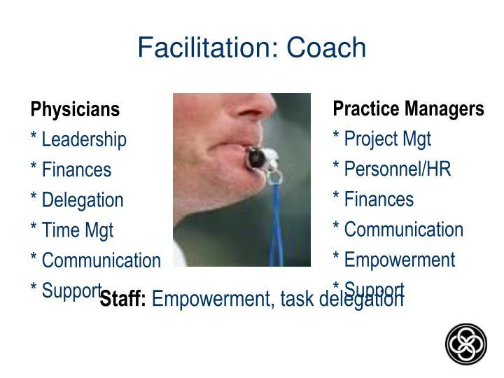 Facilitation: Coach
