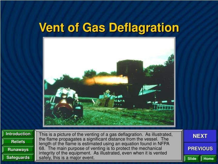 Vent of Gas Deflagration
