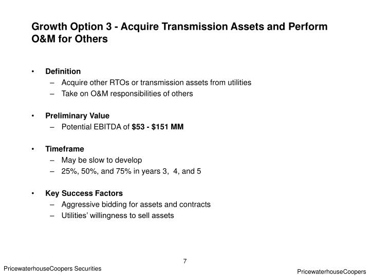 Growth Option 3 - Acquire Transmission Assets and Perform O&M for Others