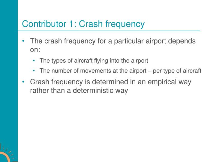 Contributor 1: Crash frequency
