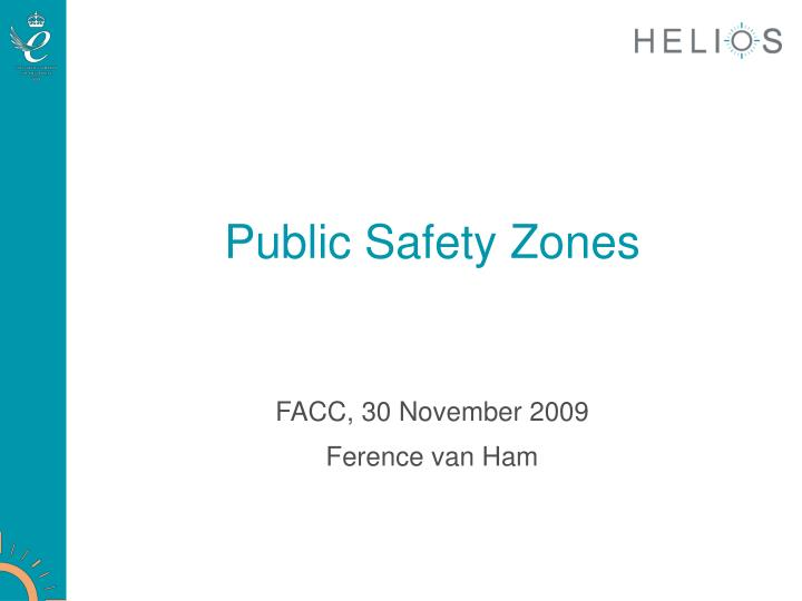 Public safety zones