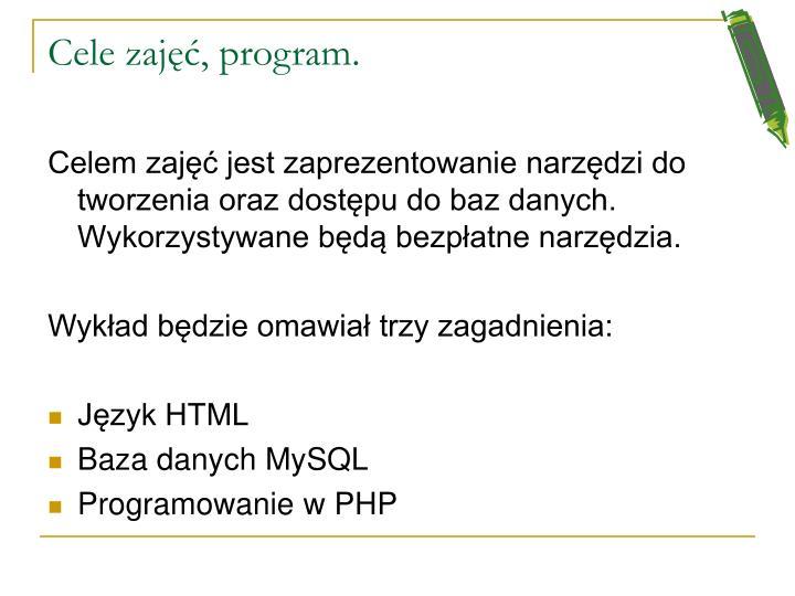 Cele zaj program