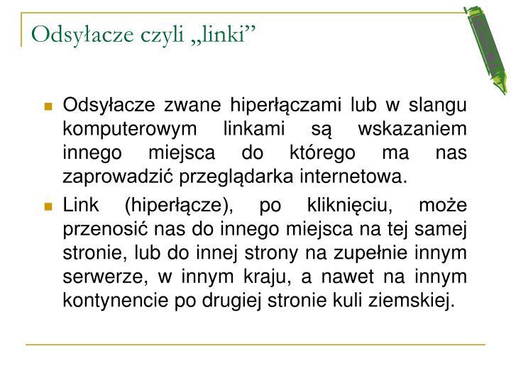 """Odsyłacze czyli """"linki"""""""