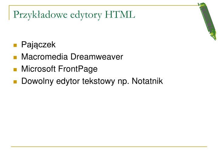 Przykładowe edytory HTML