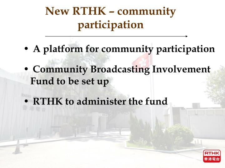New RTHK – community participation