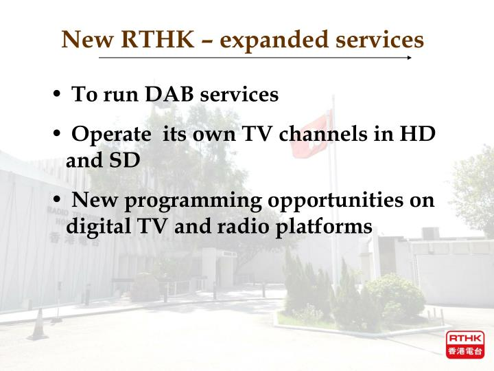 New RTHK – expanded services