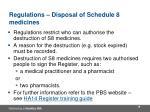 regulations disposal of schedule 8 medicines