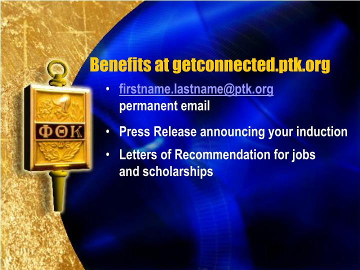 Benefits at getconnected.ptk.org