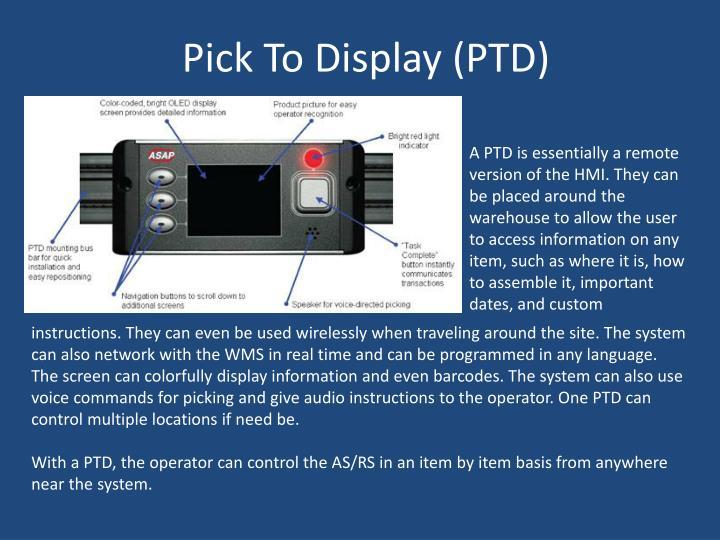Pick To Display (PTD)