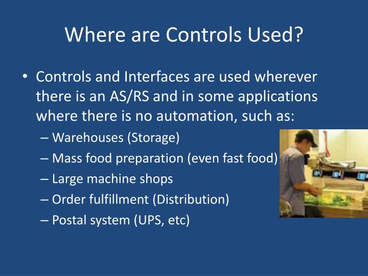 Where are controls used