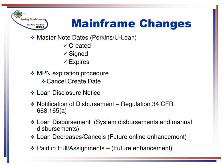 Mainframe Changes