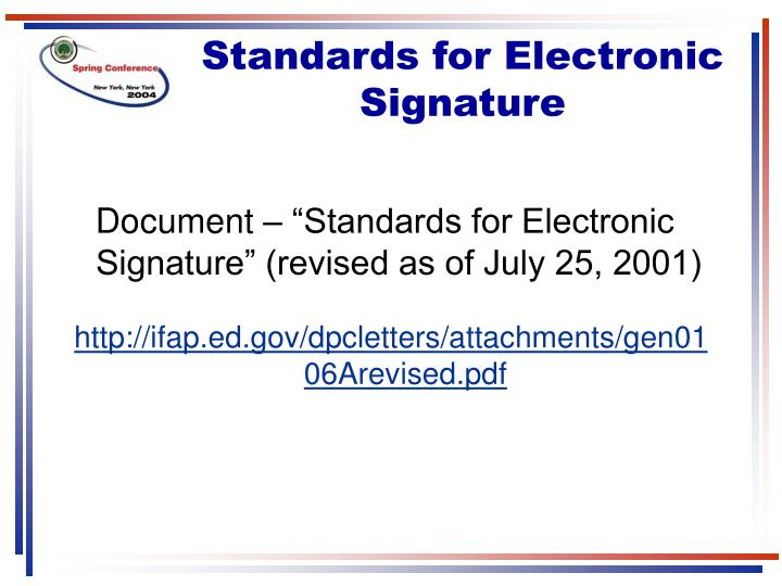 Standards for Electronic Signature