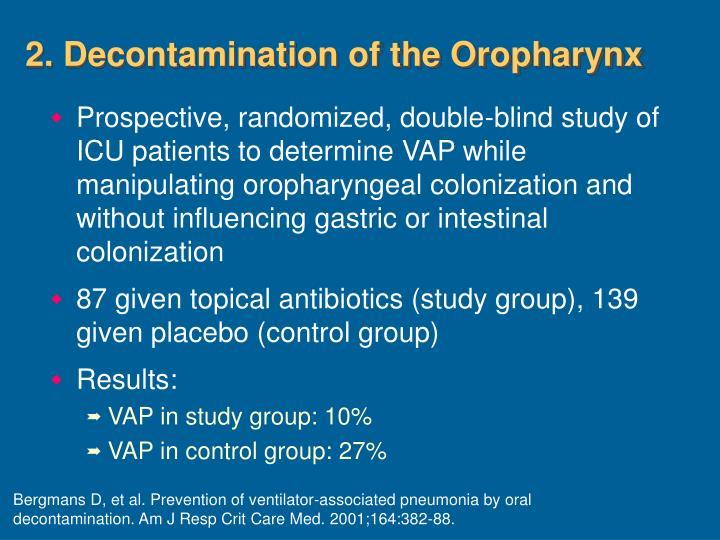 2. Decontamination of the Oropharynx