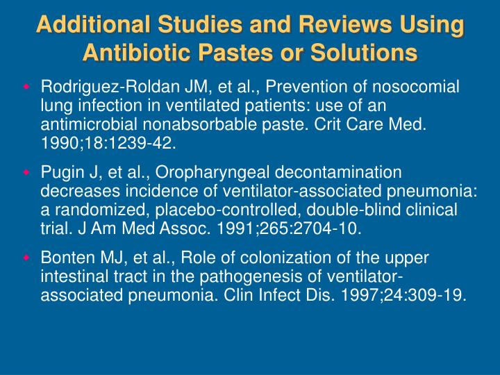 Additional Studies and Reviews Using Antibiotic Pastes or Solutions
