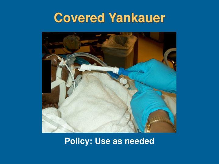 Covered Yankauer