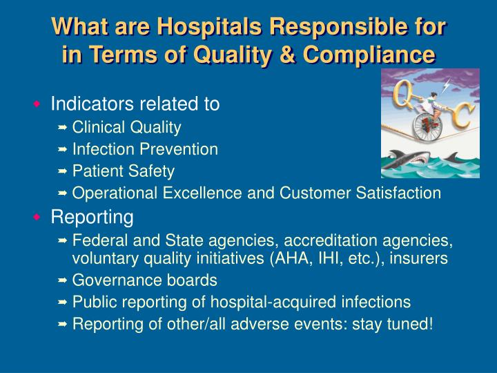 What are Hospitals Responsible for in Terms of Quality & Compliance