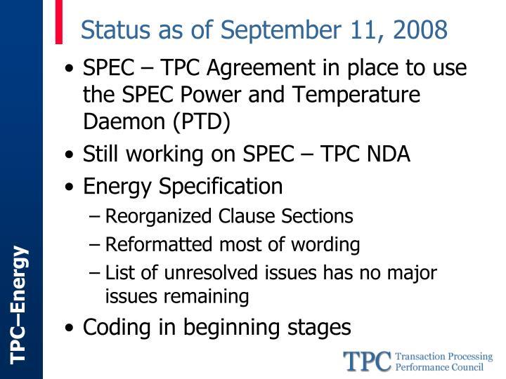 Status as of September 11, 2008
