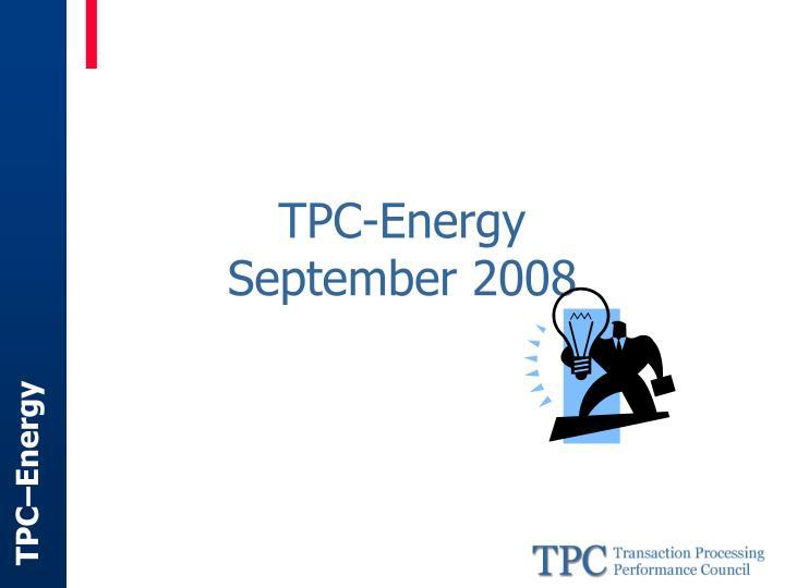 Tpc energy september 2008