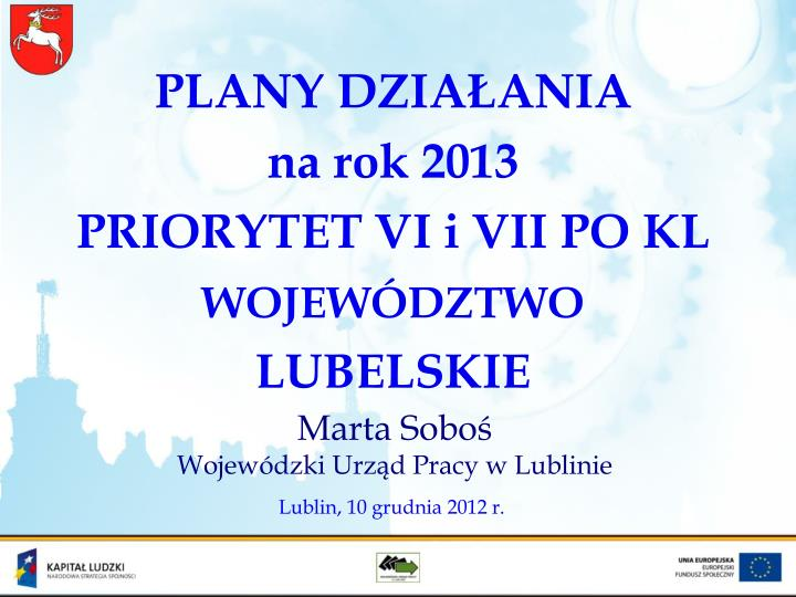 plany dzia ania na rok 2013 priorytet vi i vii po kl wojew dztwo lubelskie n.