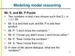 modeling modal reasoning1
