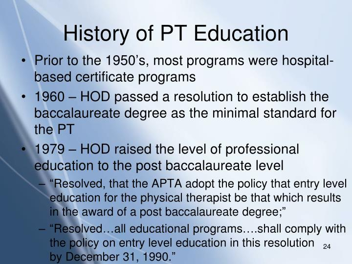 History of PT Education