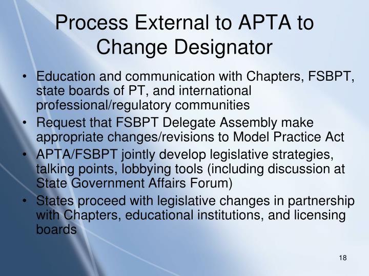 Process External to APTA to Change Designator