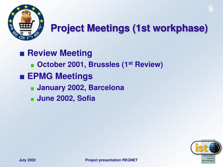Project Meetings (1st workphase)