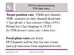 tdr for data processing tdr data rates