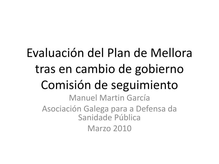 evaluaci n del plan de mellora tras en cambio de gobierno comisi n de seguimiento n.