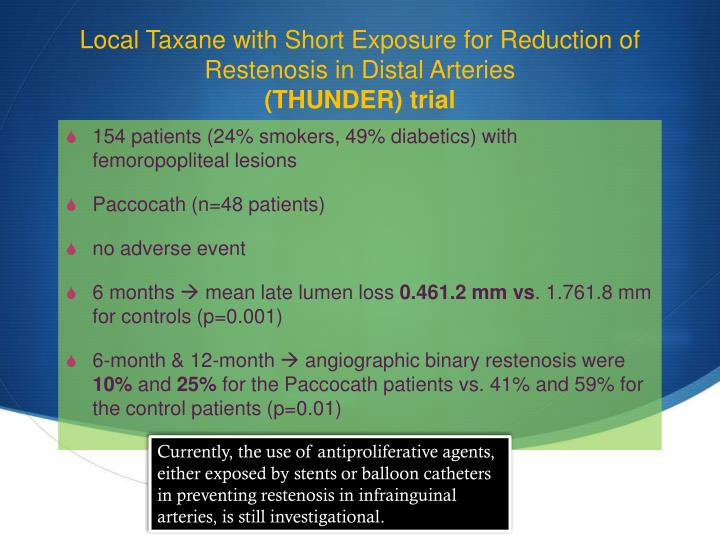 Local Taxane with Short Exposure for Reduction of Restenosis in Distal Arteries