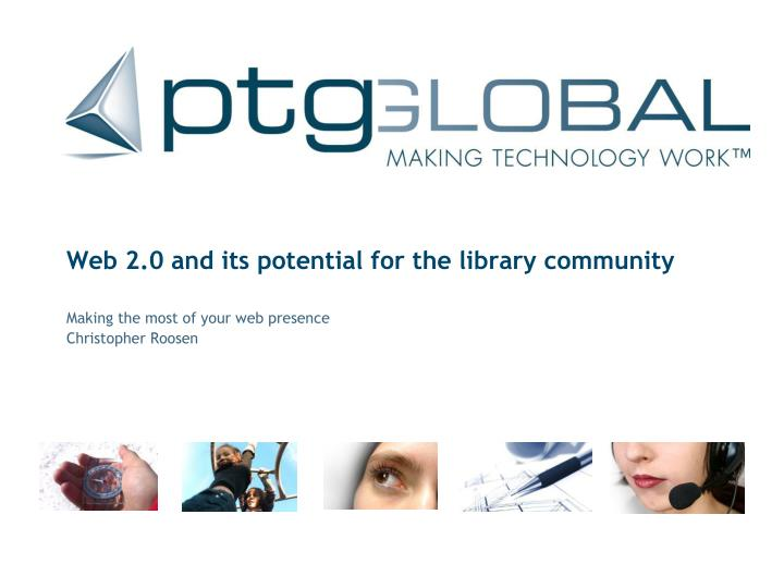 web 2 0 and its potential for the library community n.