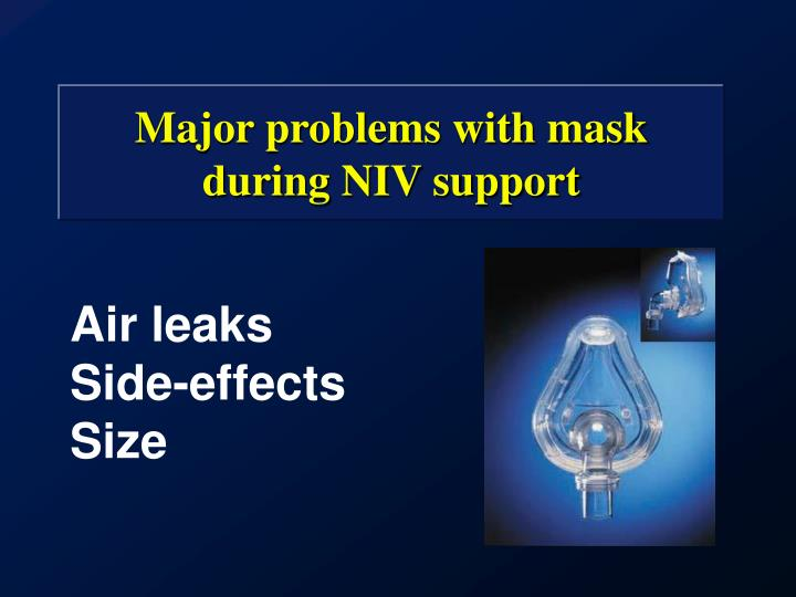 Major problems with mask during NIV support