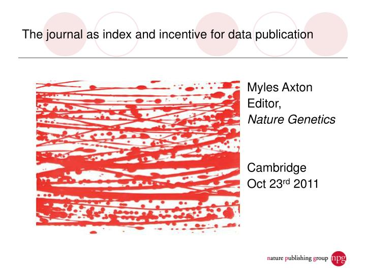 the journal as index and incentive for data publication n.
