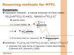 r eserving methods for mtpl2