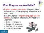 what corpora are available
