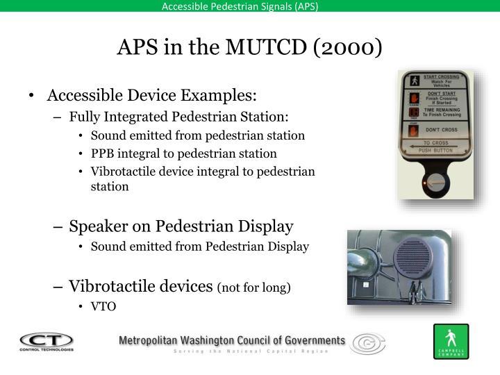 APS in the MUTCD (2000)
