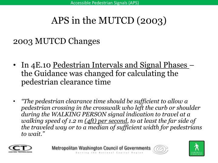 APS in the MUTCD (2003)