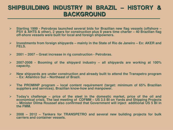 Shipbuilding industry in brazil history background