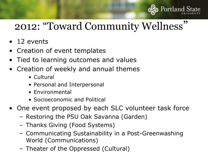 "2012: ""Toward Community Wellness"