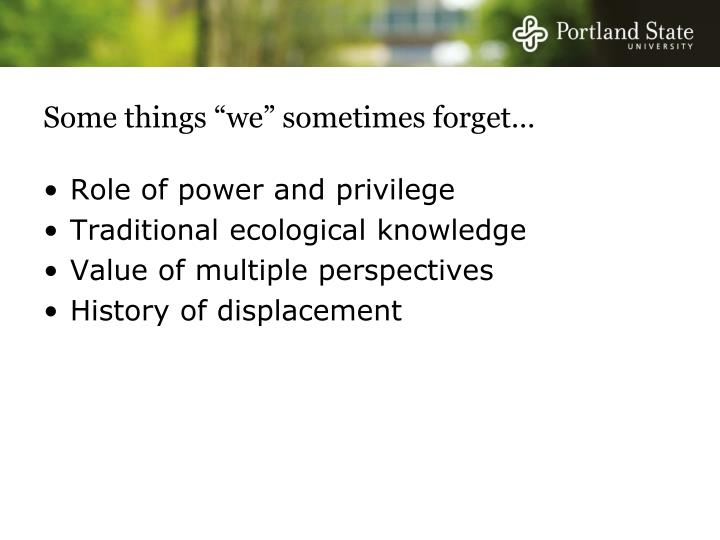 """Some things """"we"""" sometimes forget…"""