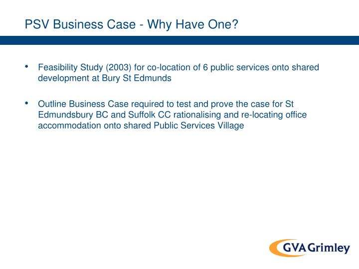 PSV Business Case - Why Have One?