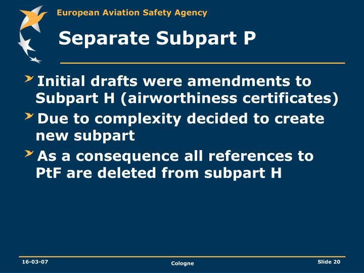 Separate Subpart P