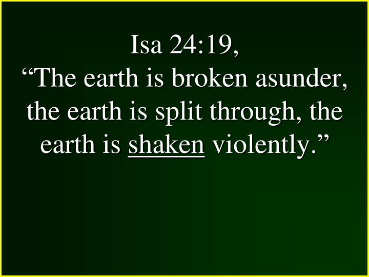 Isa 24:19,
