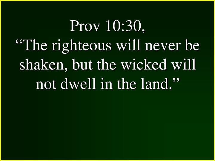 Prov 10:30,